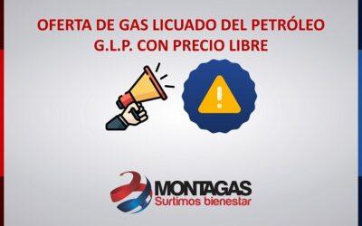 OFERTA DE GAS LICUADO DEL PETRÓLEO G.L.P. CON PRECIO LIBRE